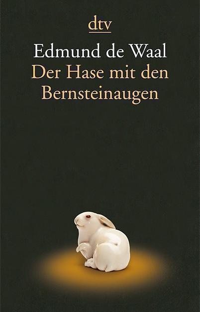 Edmund de Waal, Der Hase mit den Bernsteinaugen